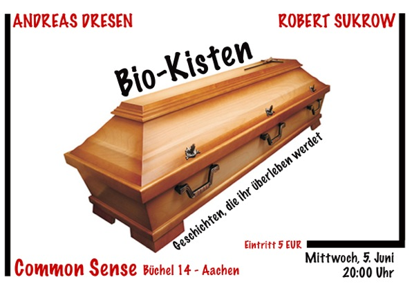 Lesung Biokisten Robert Sukrow Andreas Dresen